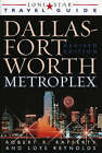 Lone Star Guide to the Dallas/Fort Worth Metroplex by Loys Reynolds, Robert R. Rafferty (Paperback, 2003)