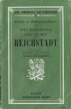 C1 Napoleon PROKESCH-OSTEN Mes RELATIONS avec le DUC DE REICHSTADT Aiglon