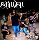 Dirtbag * by Stillwell (CD, May-2011, The End)
