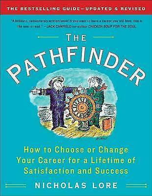 1 of 1 - The Pathfinder: How to Choose or Change Your Career for a Lifetime of Satisfact…