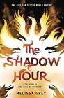 The Shadow Hour by Melissa Grey (Hardback, 2016)