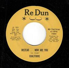 KILLER PHILLY SOUL-COALITIONS-RE DUN-74-7-5-INSTEAD...HOW ARE YOU/I DON'T MIND..
