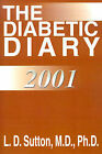 The Diabetic Diary by Larry Sutton (Paperback / softback, 2001)
