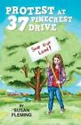 Protest at 37 Pinecrest Drive by Susan Fleming (Paperback / softback, 2014)