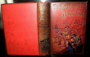 The-Log-of-a-Jack-Tar-or-the-Life-of-James-Choyce-1891-1st-edition-HB