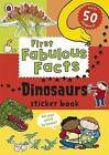 Ladybird First Fabulous Facts: Dinosaurs Sticker Book by Penguin Books Ltd (Paperback, 2015)
