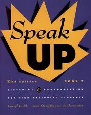 Speak Up Book 2: Listening and Pronunciation for High Beginning Students, 2nd