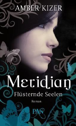 1 von 1 - Meridian - Flüsternde Seelen: Roman (PAN) von Kizer, Amber