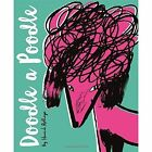 Doodle a Poodle: And 30 Other Dog Breeds by Hannah Rollings (Paperback, 2016)