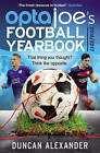 OptaJoe's Football Yearbook 2016: That Thing You Thought? Think the Opposite. by Duncan Alexander (Paperback, 2016)