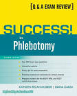 Success! in Phlebotomy by Kathleen Becan-McBride, Diana Garza (Paperback, 2010)