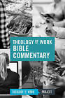 Theology of Work Bible Commentary by Theology of Work Project (Hardback, 2016)