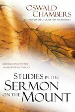 Studies in the Sermon on the Mount : God's Character and the Believer's Conduct by Oswald Chambers (1996, Paperback, Reprint)