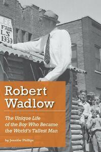 Robert-Wadlow-Children-039-s-Biography-new-free-shipping