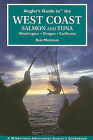 Angler's Guide to the West Coast: Salmon and Tuna: Washington, Oregon, Callifornia by Robert H Mottram (Paperback / softback, 2011)