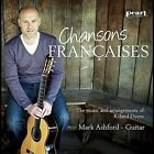 Chansons Fran‡aises by Mark Ashford (CD, Jan-2011, CD Baby (distributor))