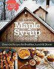 Maple Syrup Cookbook by Ken Haedrich (Paperback, 2015)