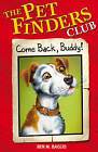 Come Back Buddy by Ben M. Baglio (Paperback, 2007)