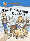 The Pie-eating Contest by Mick Gowar (Paperback, 2009)
