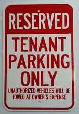 "12""X18"" RESERVED TENANT PARKING ONLY ALUMINUM SIGNS Heavy Duty Metal Resident"