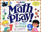 Math Play!: 80 Ways to Count and Learn by Mark Schrooten, Diane McGowan (Paperback, 1997)