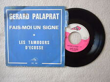 """45T 7"""" GERARD PALAPRAT """"Fais moi un signe"""" DISC AZ SG 305 µ"""