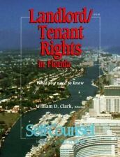 Landlord/Tenant Rights in Florida: What You Need to Know (Self-Counsel Legal)