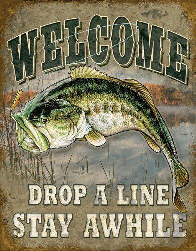 "Welcome Bass Fishing Drop A Line Rustic Retro Tin Sign 16/"" X 12.5/"""