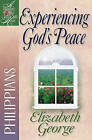 Experiencing God's Peace: Philippians by Elizabeth George (Paperback, 2000)