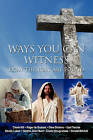 Ways You Can Witness: How the Lost Are Found by Donald Mitchell (Paperback / softback, 2010)