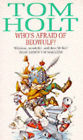 Who's Afraid of Beowulf? by Tom Holt (Paperback, 1991)