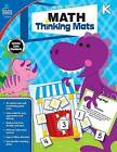Math Thinking Mats, Grade K by Carson Dellosa Publishing Company (Paperback / softback, 2016)
