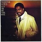 Webster Lewis - Let Me Be the One (2008)