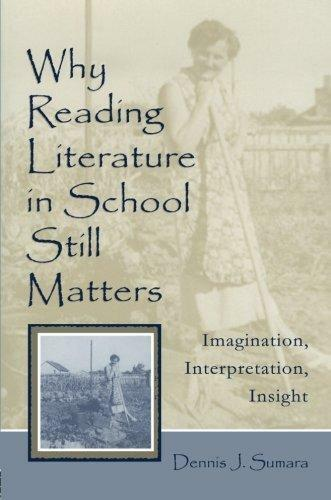 1 of 1 - Why Reading Literature in School Still Matters: Learning to Create Insight...