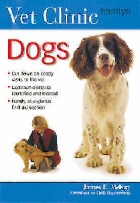 1 of 1 - Dogs (Vet Clinic), McKay, James, New Book