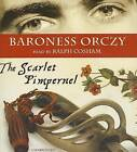 The Scarlet Pimpernel by Baroness Emma Orczy (CD-Audio, 2013)