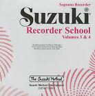 Suzuki Recorder School, Volume 3-4 by Suzuki Method International (CD-Audio, 1996)
