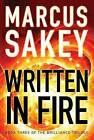 Written in Fire by Marcus Sakey (Paperback, 2016)