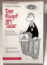 DER KNOPF AM TALAR - Ulrike Piechota