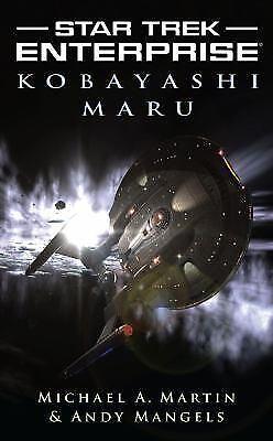 Star Trek: Enterprise: Kobayashi Maru by Martin, Michael A., Mangels, Andy