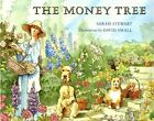 The Money Tree by Sarah Stewart 9780374452957 Paperback 1994