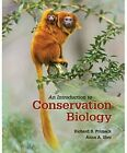 An Introduction to Conservation Biology by Richard B. Primack (Paperback, 2016)