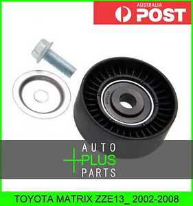 Fits TOYOTA MATRIX ZZE13_ Idler Tensioner Drive Belt Bearing Pulley
