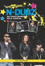Good, N-Dubz: We Love You... N-Dubz: An Unauthorised 2012 Annual 2012 (Annual We