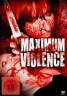 Maximum Violence (2011)