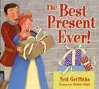 Best Present Ever! von Neil Griffiths (2012, Taschenbuch)