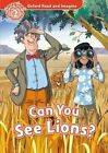Oxford Read and Imagine: Level 2: Can You See Lions by Paul Shipton (Paperback, 2014)