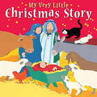 My Very Little Christmas Story by Lois Rock (Board book, 2011)