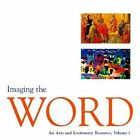 Imaging the Word: An Arts and Lectionary Resource by Jann Cather Weaver, Susan A Blain, Kenneth Lawrence, Roger William Wedell (Paperback, 1998)