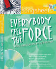 Everybody Feel the Force: A Cross-curricular Song by David Sheppard by David Sheppard (Mixed media product, 2005)